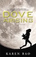 'Dove Arising' Review