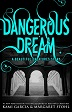 'Dangerous Dream' Review