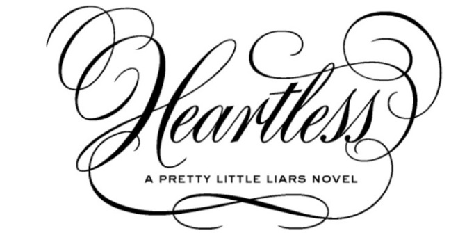 A Dynamic and Rich Novel | Review of 'Heartless' (PLL, #7)