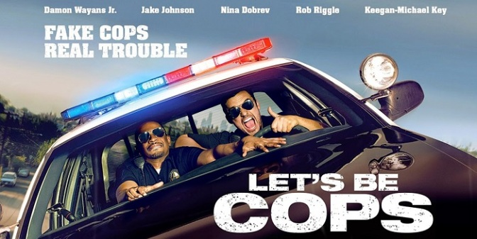 Laugh out loud humor | Review of 'Let's Be Cops'