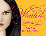 Wanted delivers thrill after thrill | Review of 'Wanted' (PLL, #8)