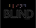 An insightful roller-coaster | Review of 'Blind'