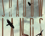 A Haunting Thrill | Review of 'Shadowlands' (Shadowlands, #1)