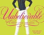 An Unbelievable Novel | Review of 'Unbelievable' (Pretty Little Liars, #4)