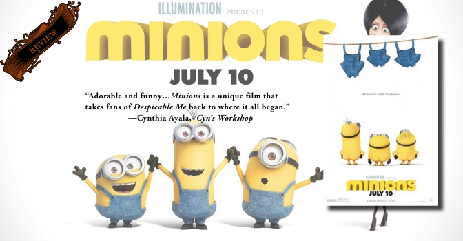 An Excellent Spin-Off of Despicable Me   Review of 'Minions'