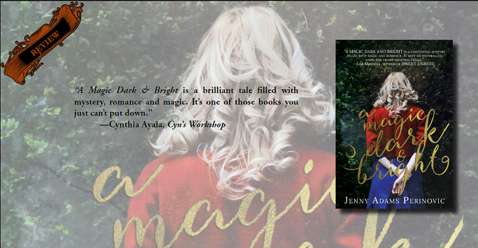 """Review: """"A Magic Dark and Bright"""" Is a Magical Mystery (The Asylum Saga, #1) – Emertainment Monthly"""