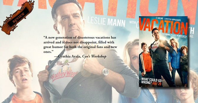 A Hilarious Next Generation Film | Review of 'Vacation'