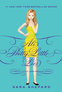 'Ali's Pretty Little Lies' by Sara Shepard HarperTeen