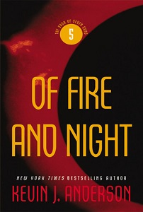 Of Fire and Night by Kevin J. Anderson Aspet/Orbit
