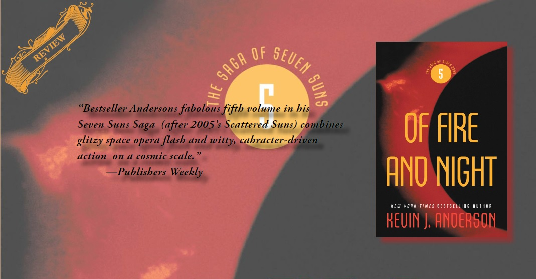Review Of Fire Night Is Fast Paced Storytelling Saga Of Seven