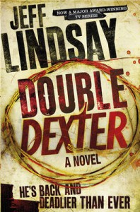 'Double Dexter' by Jeff Lindsey Doubleday