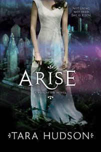 Arise by Tara Hudson HarperCollins Publishers Image Credit: Goodreads
