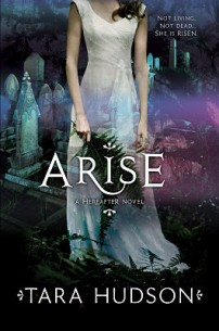 Arise by Tara Hudson HarperCollins Publishers Image Credit: Goodreads
