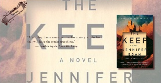 A Remarkable Frame Narrative | Review of 'The Keep'