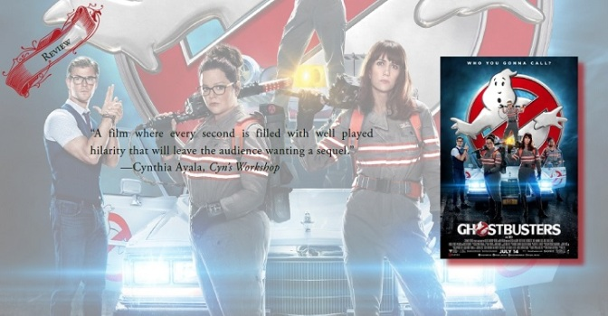 Hilariously Good | Review of 'Ghostbusters' (2016 Film)