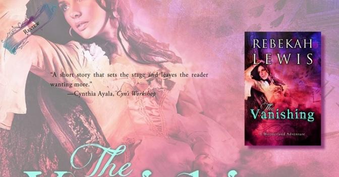 A Wondrous Short Story | Review of 'The Vanishing' (Wonderland #1)