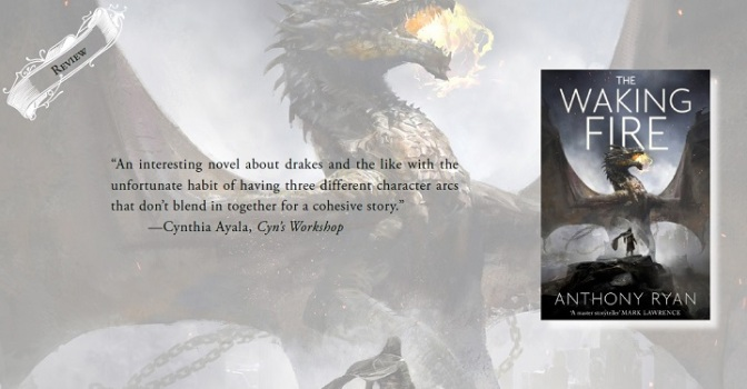 A Bogged Down Fantasy | Review of 'The Waking Fire' (The Draconis Memoria #1)