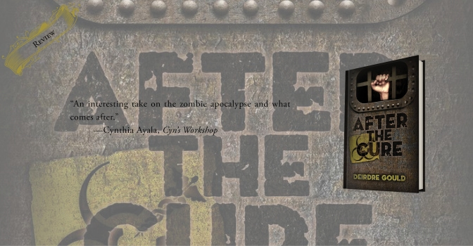 An Interesting Approach to the Zombie Genre | Review of 'After the Cure' (After the Cure #1)