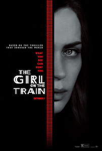 The Girl on the Train starring Emily Blunt, Haley Bennett & Rebecca Ferguson Universal Pictures