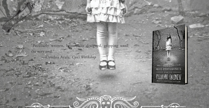 Unique but Flawed | Review of 'Miss Peregrine's Home for Peculiar Children' (Miss Peregrine's Home for Peculiar Children #1)