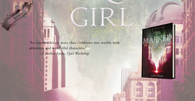 Where Fantasy Meets Realism | Review of 'The Marked Girl' (The Marked Girl #1)