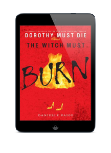 The Witch Must Burn By Danielle Paige