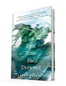 The First Time She Drowned by Kerry Kletter Philomel Books