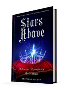 Stars Above by Marissa MeyerFeiwel & Friends