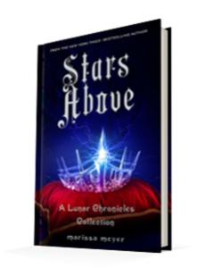 Stars Above by Marissa MeyerFeiwel & Friends