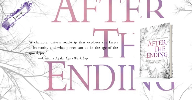 A Riveting Road-Trip Into Dystopia | Review of 'After the Ending' (The Ending #1)