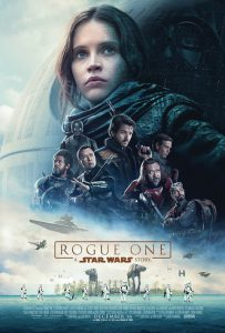 Rogue One starring Felicity Jones, Diego Luna, Ben Mendelsohn, Donnie Yen, Mads Mikkelsen, Alan Tudyk, Riz Ahmed, Jiang Wen & Forest Whitaker Walt Disney Studios Motion Pictures