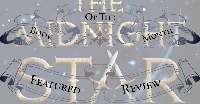 Powerful and Emotional Fantasy | Review of 'The Midnight Star' (The Young Elites #3)