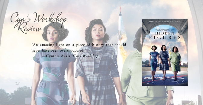 A Remarkable Piece of History | Review of 'Hidden Figures'