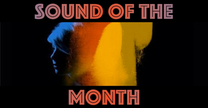 Sound of the Month – January 2017