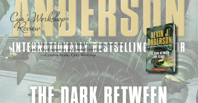 A Richly Layered Space Opera | Review of 'The Dark Between the Stars' (The Saga of Shadows #1)