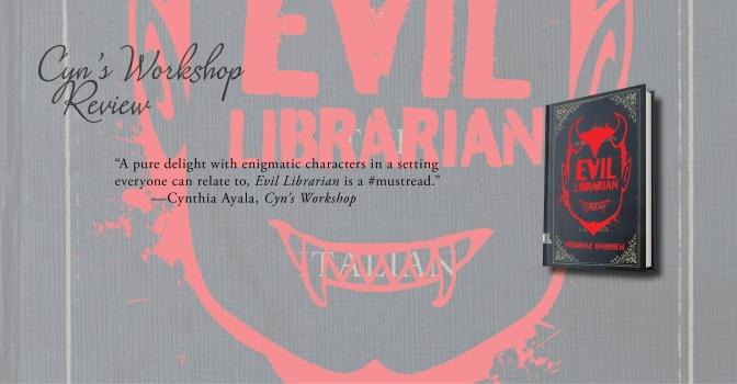 A Delightful Hilarious Read | Review of 'Evil Librarian' (Evil Librarian #1)