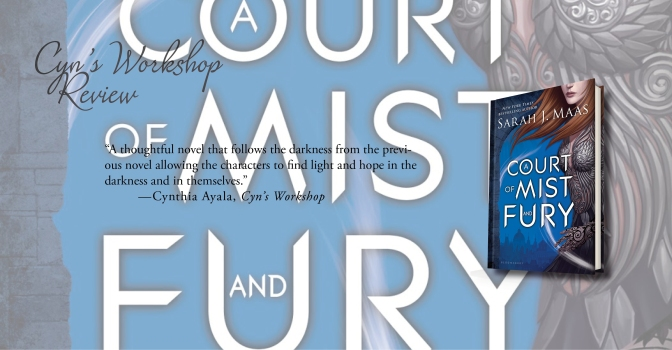 Powerful and Mystifying | Review of 'A Court of Mist and Fury' (A Court of Thorns and Roses #2)