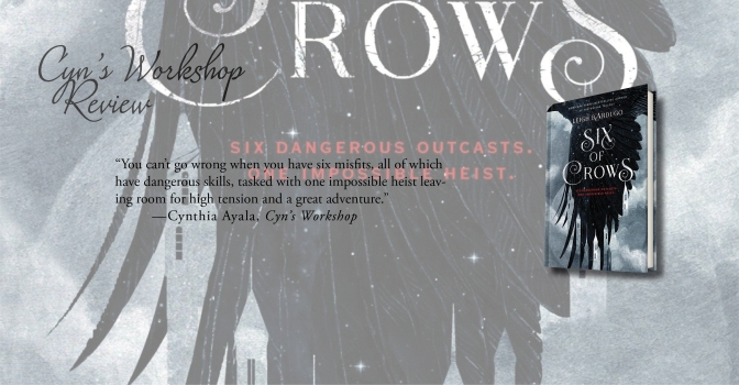A Winning Combo of Thievery and Fantasy | Review of 'Six of Crows' (Six of Crows #1)