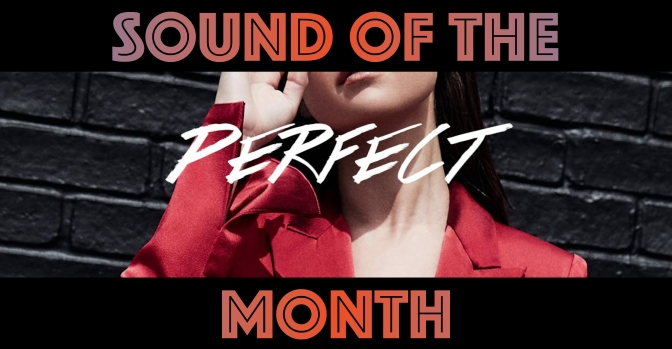 Sound of the Month – June 2017