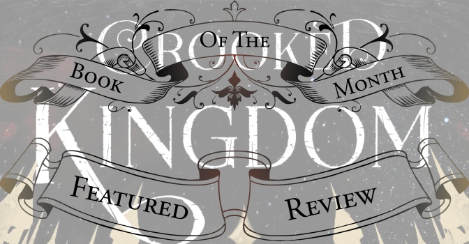 Who Says Crooks Can't Be Winners? | Review of 'Crooked Kingdom' (Six of Crows #2)