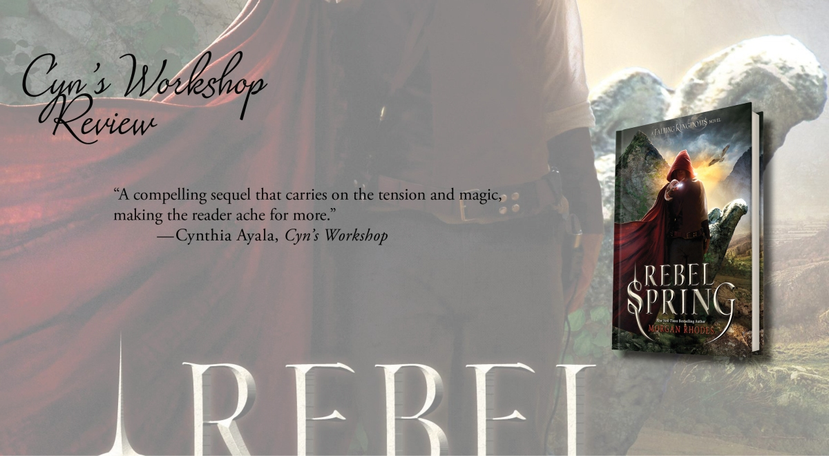 An Amazing Sequel   Review of 'Rebel Spring' (Falling Kingdoms #2)
