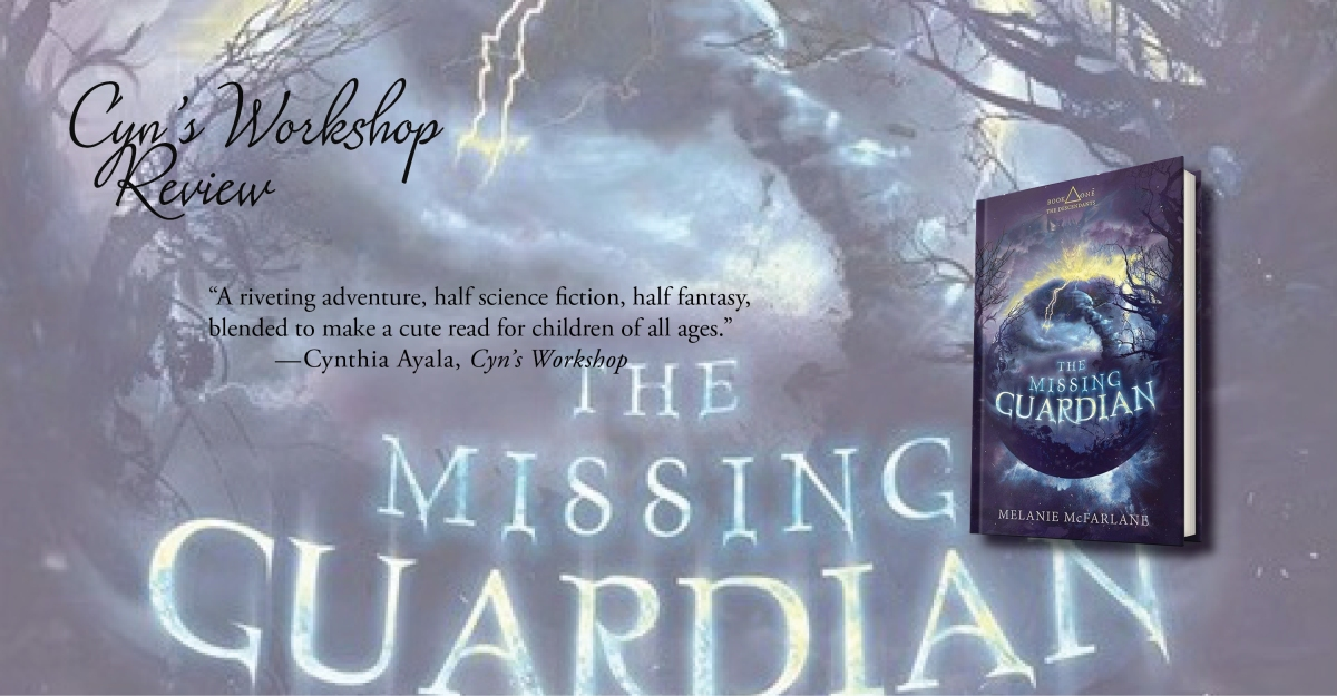 Imaginative and Fun | Review of 'The Missing Guardian' (The Descendants #1)