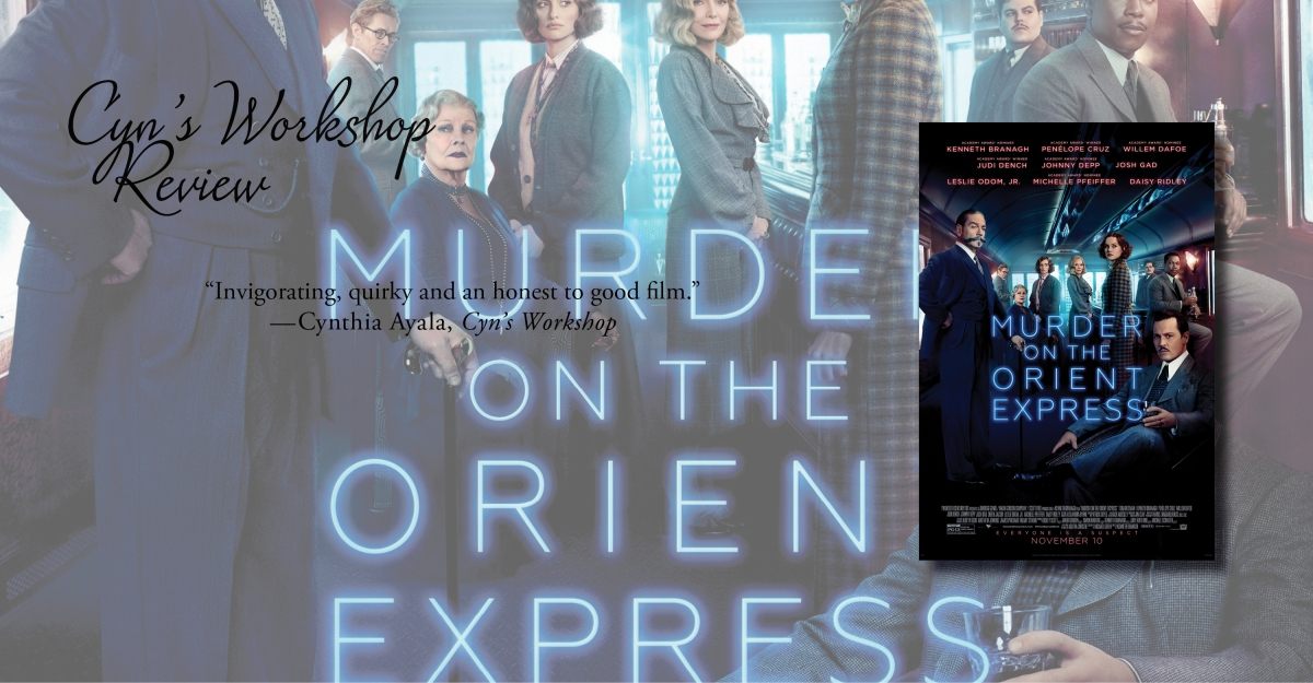 Positively Masterful | Review of 'Murder on the Orient Express' (2017 Film)