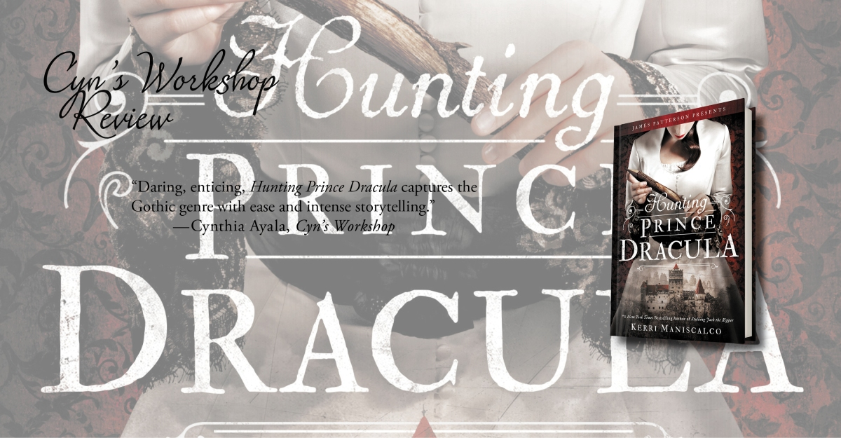 Daring and Enticing | Review of 'Hunting Prince Dracula' (Hunting Jack the Ripper #2)