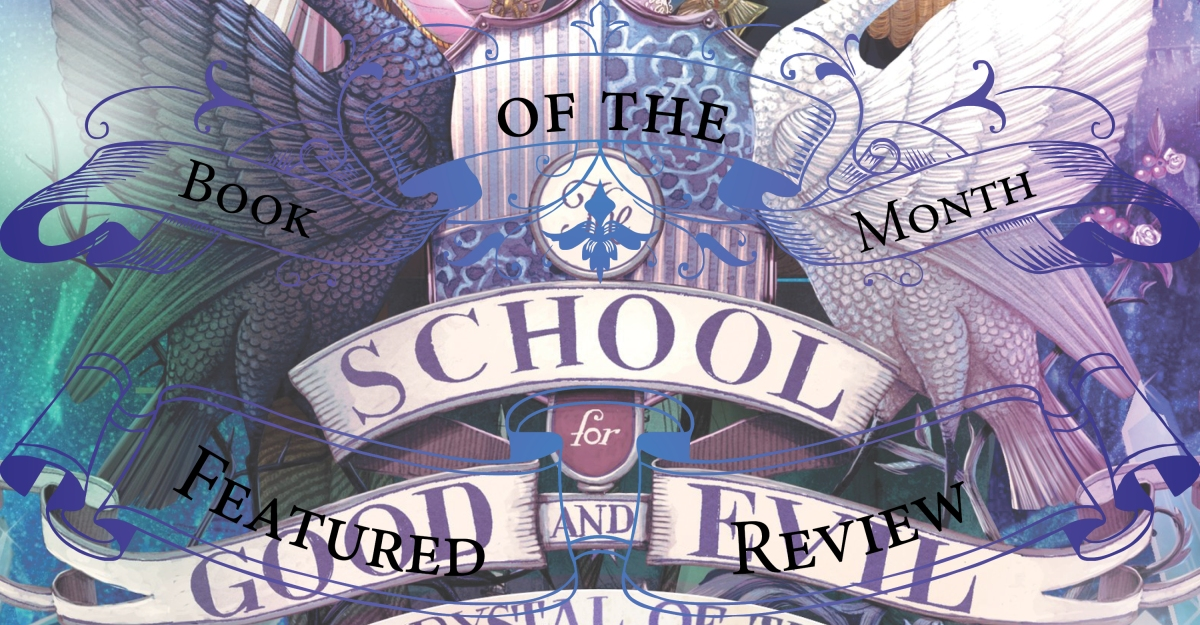 Mature, Vibrant and Spellbinding | Review of 'A Crystal of Time' (The School for Good and Evil: The Camelot Years #2)